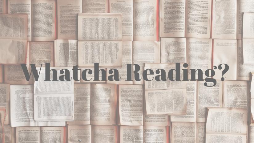 Whatcha Reading?.jpg